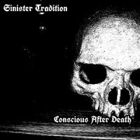 Sinister Tradition-Conscious After Death