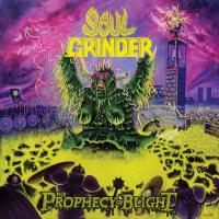 Soul Grinder-The Prophecy Of Blight