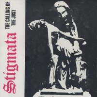 Stigmata-The Calling Of The Just