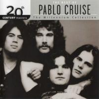 Pablo Cruise-20th Century Masters: The Millennium Collection