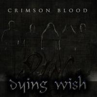 Dying Wish-Crimson Blood