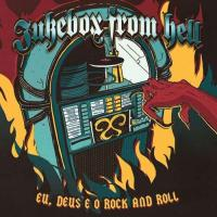 Jukebox From Hell-Eu, Deus e o Rock and Roll