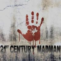 21st Century Madman-21st Century Madman