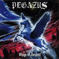 Pegazus-Wings of Destiny (Gold Edition, Re-released 2008  )