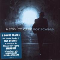 Boz Scaggs-A Fool To Care