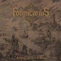Formicarius-Rending The Veil Of Flesh