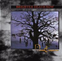 Brighter Death Now-Necrose Evangelicum