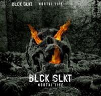 Black Selket-Mortal Life ( Limited Edition )
