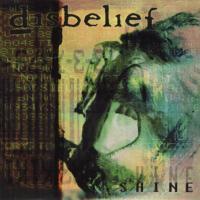 Disbelief-Shine