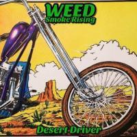 Weed Smoke Rising-Desert Driver