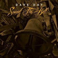 Dave Day-Sound the Bell