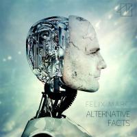 Felix Marc - Alternative Facts mp3