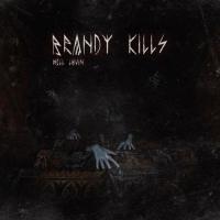 Brandy Kills-Hell Lovin