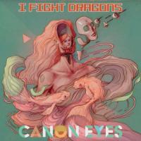 I Fight Dragons-Canon Eyes