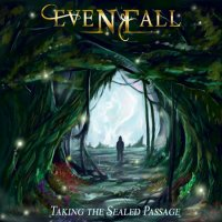 Evenfall-Taking the Sealed Passage