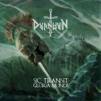 Dyrnwyn-Sic Transit Gloria Mundi