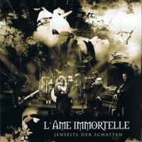 L'Âme Immortelle-Jenseits Der Schatten