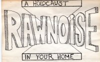 Raw Noise-A Holocaust in your Home