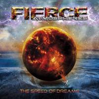Fierce Atmospheres-The Speed Of Dreams