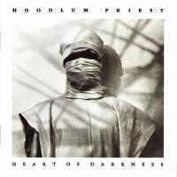 Hoodlum Priest-Heart Of Darkness