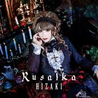 Hizaki-Rusalka (Regular Edition)