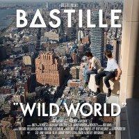 Bastille-Wild World [Complete Edition]