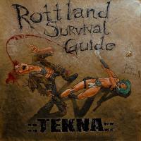 ::Tekna::-Rottland Survival Guide