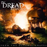 In Dread Response-From the Oceanic Graves