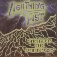 Lightning Fist - Shatter The Darkness mp3