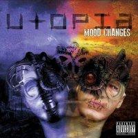 Utopia-Mood Changes