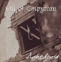 Fall of Empyrean-Anhedonia