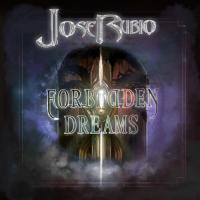 Jose Rubio-Forbidden Dreams