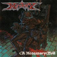 Misery-A Necessary Evil