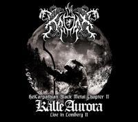 Kroda-Kalte Aurora - Live In Lemberg II (HelCarpathian Black Metal Chapter II)