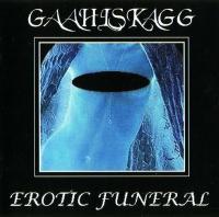 Gaahlskagg-Erotic Funeral