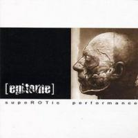 Epitome-SupeROTic Performance