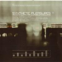 VA-Infacted Recordings & A Different Drum Present: Synthetic Pleasures