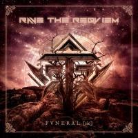 Rave the Reqviem-FVNERAL [sic]