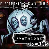 VA-Electronic Saviors: Industrial Music To Cure Cancer: Synthcore Dreams Vol. 1
