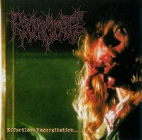 Regurgitate-Effortless Regurgitation ... The Torture Sessions (Compilation)