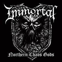 Immortal-Northern Chaos Gods