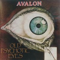 Avalon-Old Psychotic Eyes