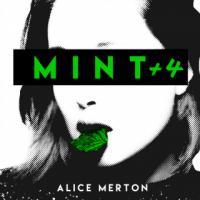 Alice Merton-Mint +4
