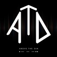 Above the Din-Above the Din