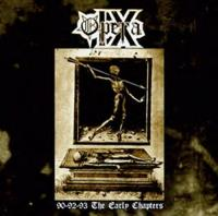 Opera IX-90-92-93 The Early Chapters