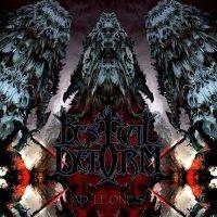 Bestial Deform-...Ad Leones