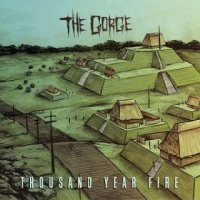 The Gorge-Thousand Year Fire