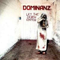 Dominanz-Let the Death Enter