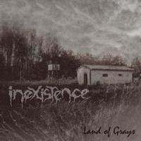 Inexistence-Land Of Grays