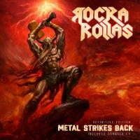 Rocka Rollas-Metal Strikes Back (Definitive Edition)